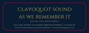 Clayoquot Sound As We Remember It