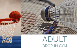 Adult gym drop in