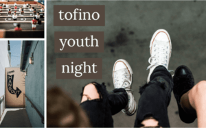 Youth Night at the Tofino Community Hall